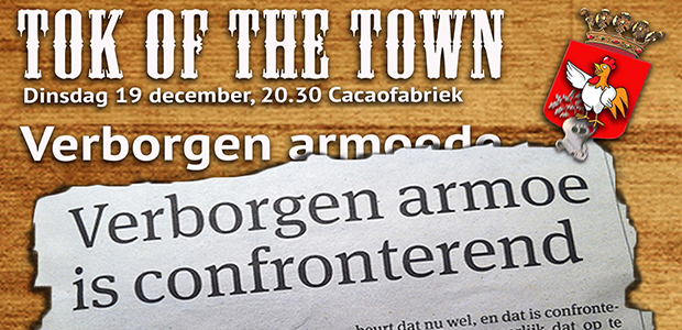 Tok Of The Town - Verborgen Armoede
